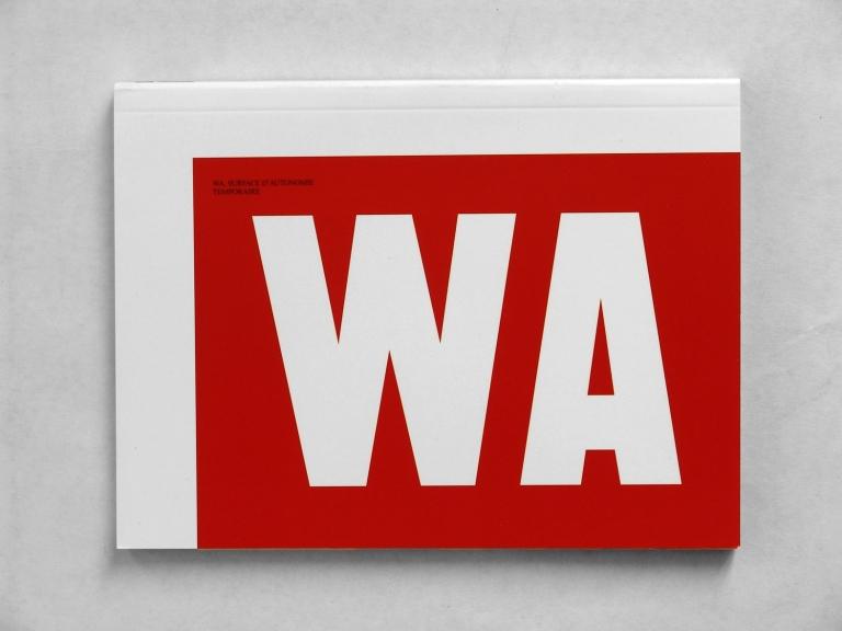 Event10: WA, Temporary Autonomy Surface