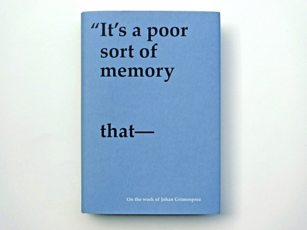 Inge Ketelers: It's A Poor Sort Of Memory That
