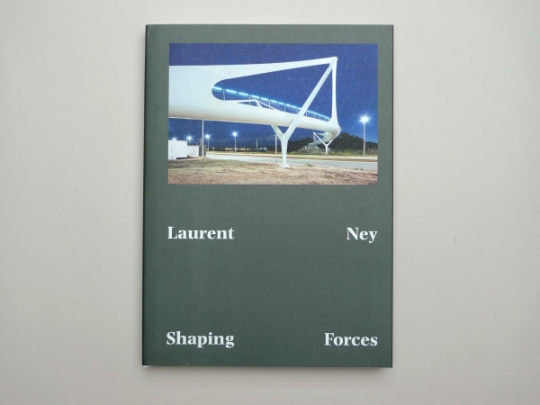 Inge Ketelers: Laurent Ney – Shaping Forces