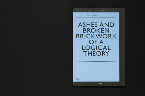 Roma Publications: Ashes and Broken Brickwork Of A Logical Theory